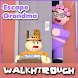 Walkthrough Escape Grandma's House Obby