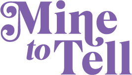 Mine to Tell logo