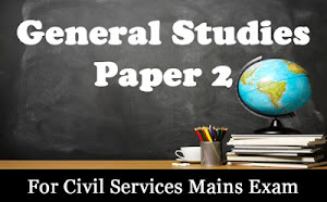 Writing Skill Development Programme for GS Paper 2 with Value Addition For UPSC Mains 2019