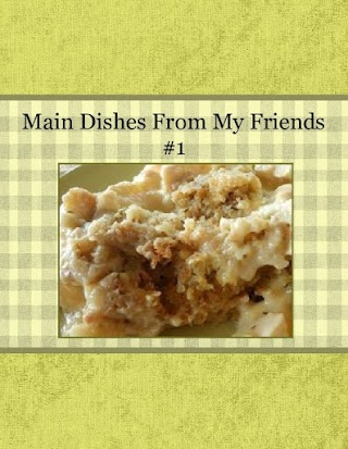 Main Dishes From My Friends #1