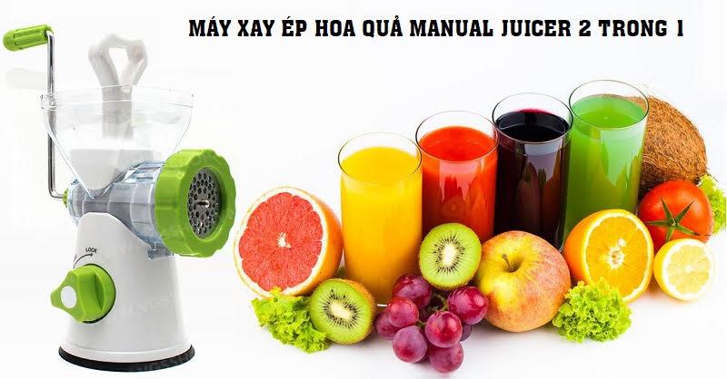 Máy xay ép hoa quả Manual Juicer