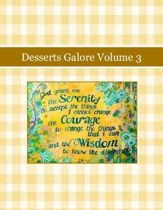 Desserts Galore Volume 3