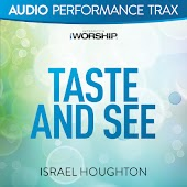 Taste and See [Audio Performance Trax]