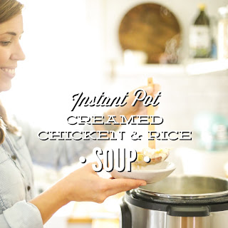 Instant Pot Creamed Chicken and Rice Soup (Pressure Cooker Recipe).