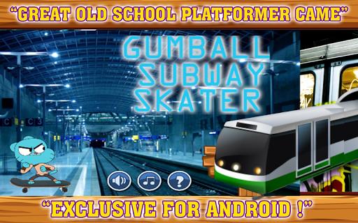 Gumball Subway Skater