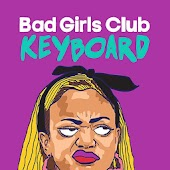 Bad Girls Club Keyboard