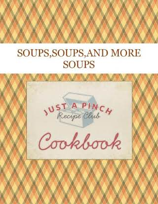 SOUPS,SOUPS,AND MORE SOUPS