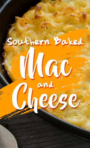 Southern Homemade Baked Macaroni and Cheese