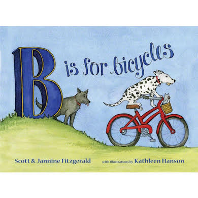 Buddy Pegs B is for Bicycles: Children's Alphabet Book