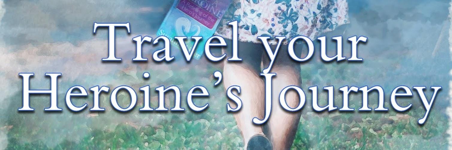 Travel Your Heroine's Journey