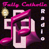 Fully Catholic Radio
