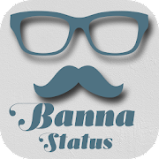 Banna Status In Hindi 2018