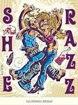 She Razz California