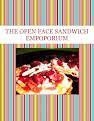 THE  OPEN FACE SANDWICH EMPOPORIUM