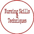 Nursing Skills and Techniques