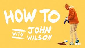 How to With John Wilson thumbnail