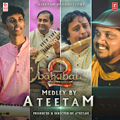 Baahubali 2 The Conclusion - Medley By Ateetam