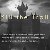 Kill the Troll
