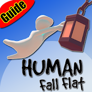 Human Fall Flat New Tips 2k19 : Game Guide