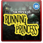 The Prince of Running Princess