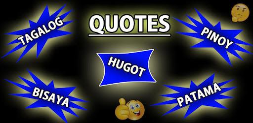 Tagalog Hugot Pinoy Bisaya Love Quotes Editor By King Of