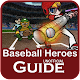Guide for Baseball Heroes