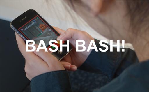 Bash Bash!