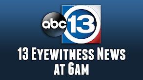 13 Eyewitness News at 6am thumbnail