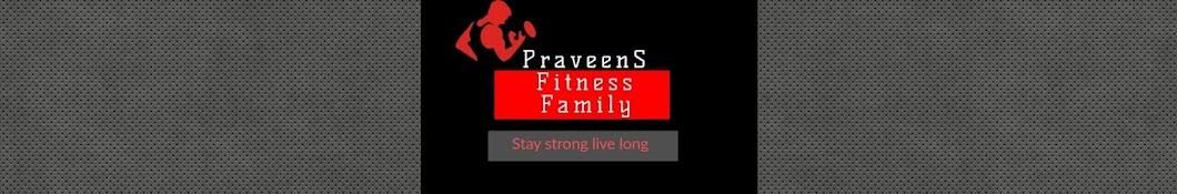 Praveen's Fitness Family Banner