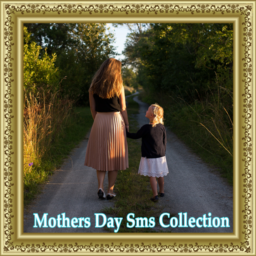Mothers Day Sms Collection