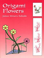 Photo: Origami Flowers Sakoda, James Minori Dover Publications, Inc 1999 paperback 83 pp ISBN 0486402851 originally published as Origami Flower Arrangement 1992