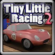 Tiny Little Racing 2 [Mega Mod] APK Free Download