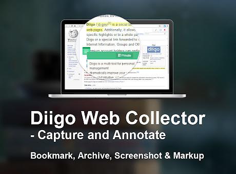 Diigo Web Collector - Capture and Annotate