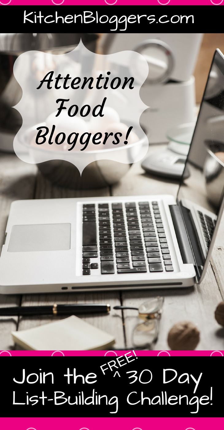 Food Blogger's 30 Day List Building Challenge