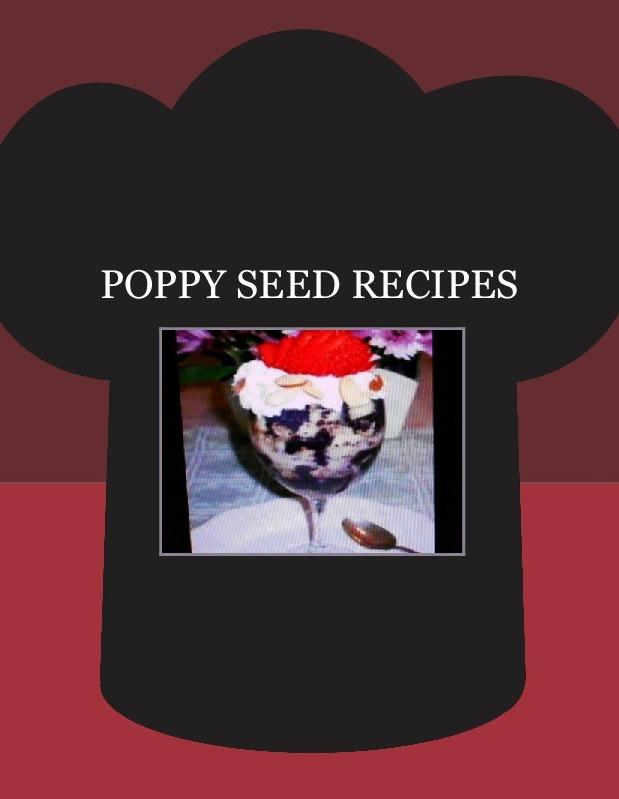 POPPY SEED RECIPES