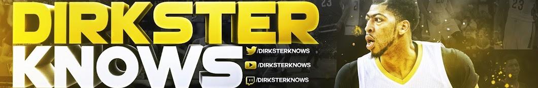 Dirkster Knows Banner