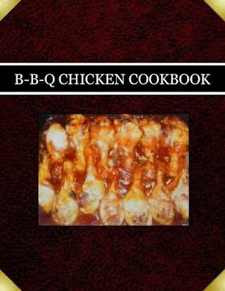 B-B-Q   CHICKEN COOKBOOK