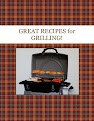 GREAT RECIPES for GRILLING!