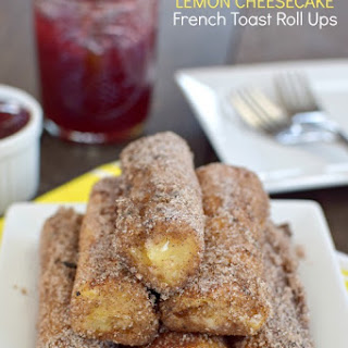 Lemon Cheesecake French Toast Roll Ups