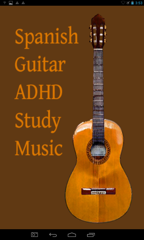ADHD Spanish Guitar StudyMusic- screenshot