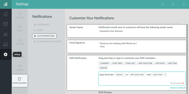 Customize email signature lines and appointment reminder text messages by navigating to Settings, Notifications, Customization in your Setmore account.