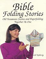 Photo: Bible Folding Stories : Old Testament Stories and Paperfolding Together As One Kallevig, Christine Petrell Storytime Ink Intl 1993 Paperback ISBN 0962876941