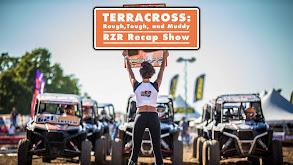 Terracross: 2017 Rough, Tough, and Muddy RZR Recap Show thumbnail