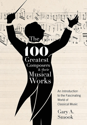The 100 Greatest Composers and Their Musical Works cover