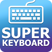 Super Keyboard - Cool Fonts, Emoji, GIF, Stickers