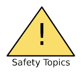 Safety Topics