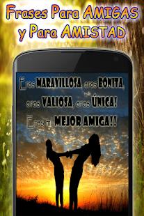 Frases Para Amigas Y Amistad Verdadera Apps En Google Play