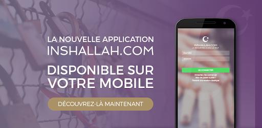 inchallah com site de rencontre musulman trouvez l âme sœur inchallah français