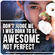 Don't Judge Me Quotes Download on Windows