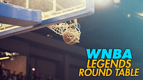 WNBA Legends Round Table thumbnail